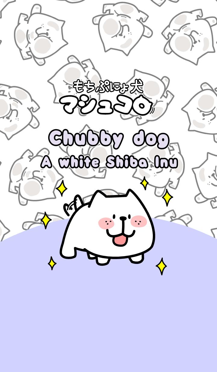 """ธีมไลน์ Chubby dog """"Marshcollow"""""""