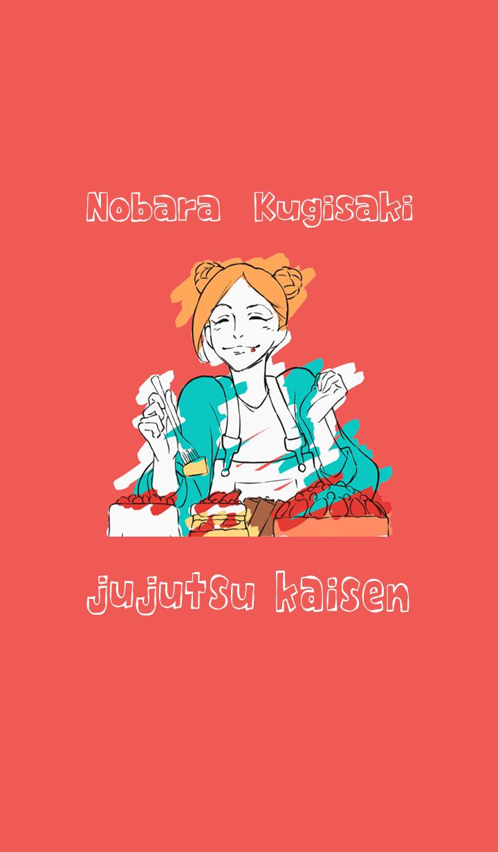 ธีมไลน์ Jujutsu Kaisen ending Nobara Kugisaki