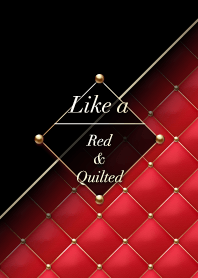 Like a - Red & Quilted #Crimson