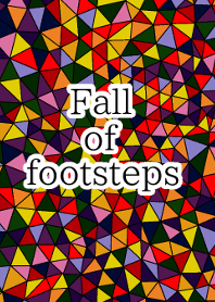 Fall of footsteps