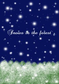 Snows in the forest