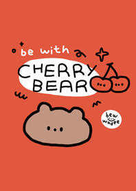 "be with ""CHERRY BEAR"""