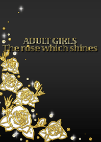 ADULT GIRLS The rose which shines