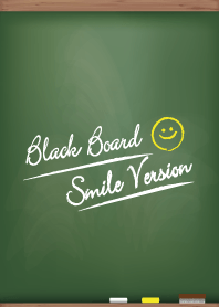 Black Board Smile Version.