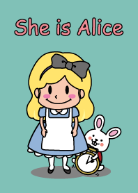 She is Alice
