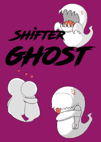 The shape shifter ghost