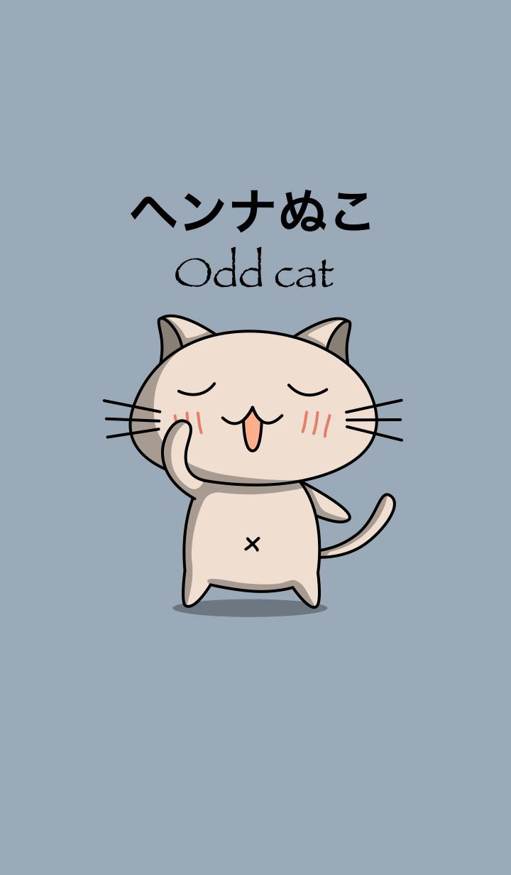 【主題】odd cat