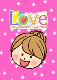 Love the wonderful woman