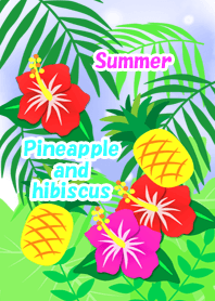 Summer(Pineapple and hibiscus)