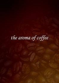 the aroma of coffee