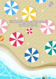 Colorful parasol flowers on the beach