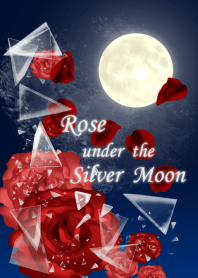 Rose under the Silver Moon ver.1.1