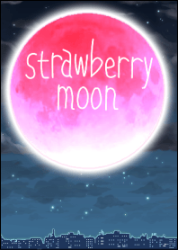 strawberry moon