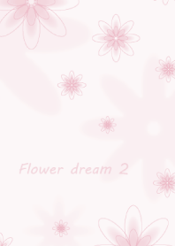 Flower dream 2