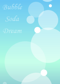 Bubble Soda Dream