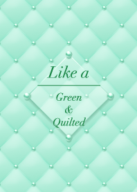 Like a - Green & Quilted #Leaf