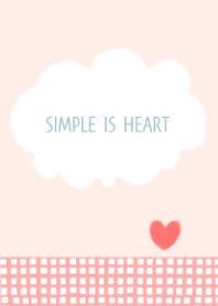 SIMPLE IS HEART