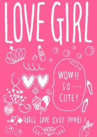 LOVE GIRL!